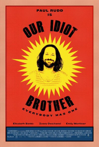 Our Idiot Brother / Наш придурочный брат / Мой придурочный брат